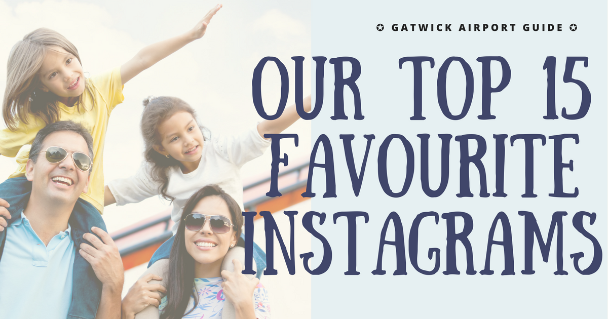Gatwick Airport Guide: Our top 15 Instagrams from Gatwick header
