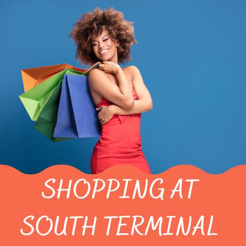 shopping at south terminal
